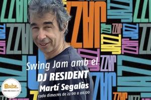 Swing Jam amb el DJ Resident Martí Segalàs!
