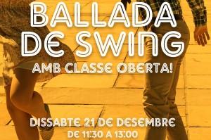 Ballada a l'aire lliure i classe oberta de swing!