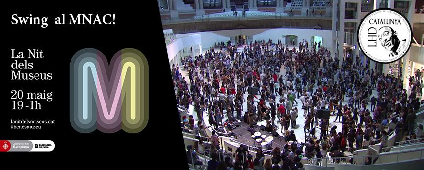 LHDC: La Nit dels Museus - Swing al MNAC!