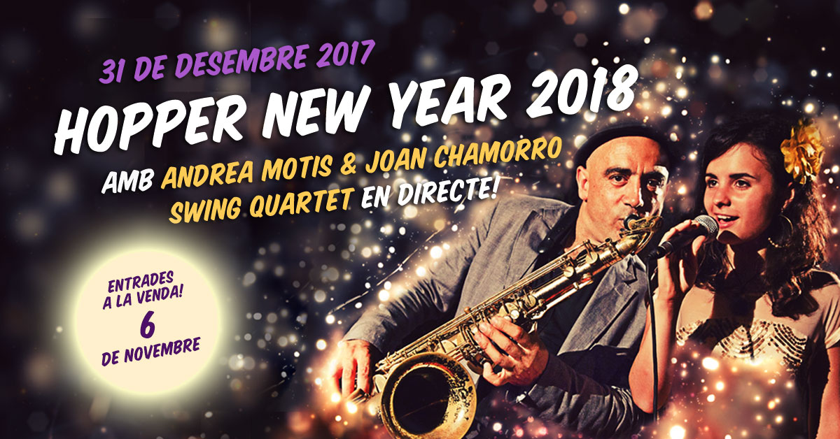 HOPPER NEW YEAR 2018 amb Andrea Motis & Joan Chamorro Swing Quartet!