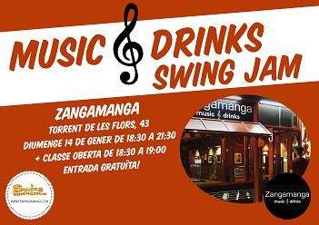 Music & Drinks Swing Jam al Zangamanga!