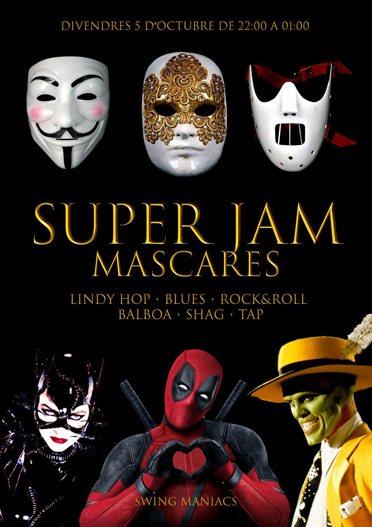 Super Jam (Màscares i concurs de disfresses)!