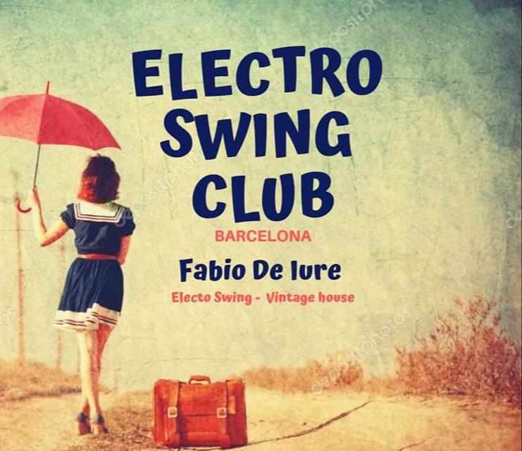 Electro Swing Club Barcelona!