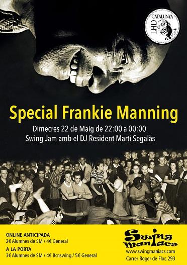 Swing Jam amb el DJ Martí Segalàs especial Frankie Manning!!