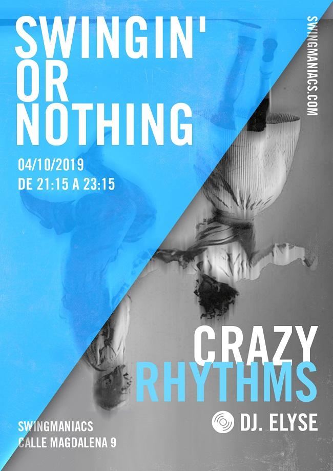 Swingin' or Nothing CRAZY RHYTHMS!
