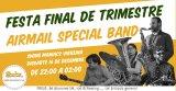 FESTA FINAL DE TRIMESTRE AMB AIRMAIL SPECIAL BAND!